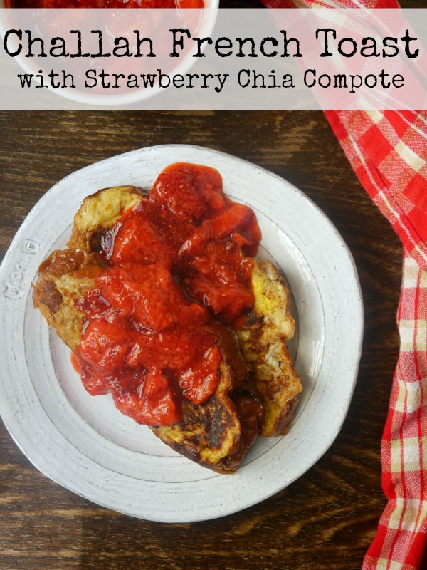challah french toast with strawberry chia compote // my bacon-wrapped ...